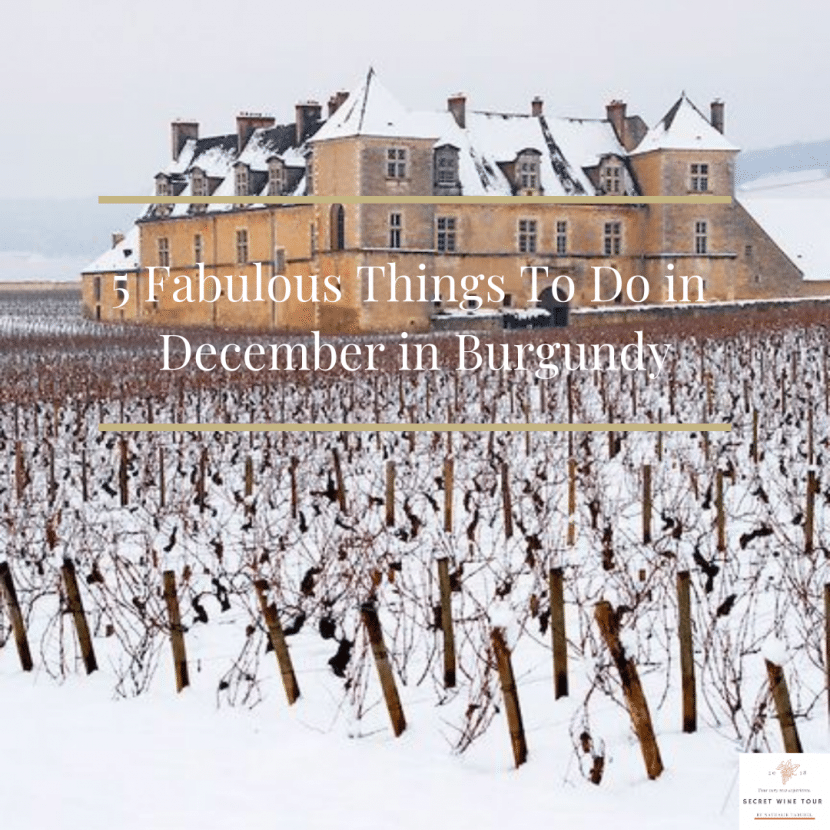5 fabulous things to do in december in Burgundy